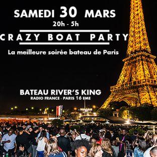 Soirée clubbing CRAZY BOAT (CROISIERE, OPEN BAR, BUFFET, FILLE=GRATUIT, 2 AMBIANCES, TOUR EIFFEL, TERRASSE, MOJITOS) Samedi 30 mars 2019
