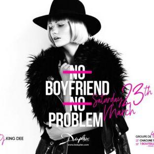 Soirée clubbing No Boyfriend No Problem Samedi 23 mars 2019