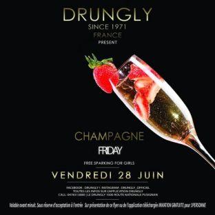 Soirée clubbing ★ CHAMPAGNE FRIDAY ★ Vendredi 28 juin 2019