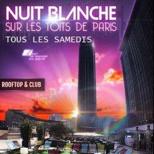 Soirée clubbing NUIT BLANCHE SUR LES TOITS DE PARIS (TERRASSE GEANTE + CLUB INTERIEUR) Samedi 27 juillet 2019