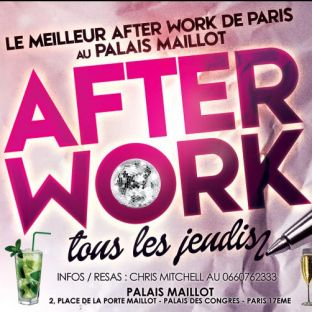 After Work AFTER WORK ALL INCLUSIVE PALAIS MAILLOT (UNIQUE : OPEN MOJITOS) Jeudi 26 septembre 2019