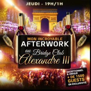 After Work MON INCROYABLE AFTERWORK EXCEPTIONNEL & EXCLUSIF AU BRIDGE CLUB SOUS LE PONT ALEXANDRE III Jeudi 17 octobre 2019