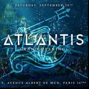 Soirée clubbing ATLANTIS / BIG OPENING / BIENVENUE DANS LA CITE PERDUE AQUATIQUE / GRATUIT avec INVITATION Samedi 28 septembre 2019