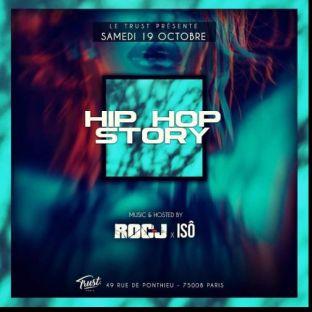 Soirée clubbing HIP HOP STORY (GRATUIT POUR TOUS AVANT 1H00) Samedi 19 octobre 2019