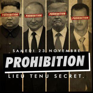 Soirée clubbing PROHIBITION - BIG OPENING - FILLE = GRATUIT - ALLEZ VOUS Y SURVIVRE - DÉCO 100% PROHIBITION Samedi 23 Novembre 2019
