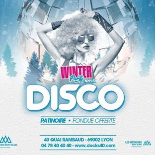 Soirée clubbing Disco - Docks 40 Jeudi 12 decembre 2019