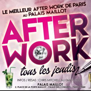 After Work AFTER WORK ALL INCLUSIVE PALAIS MAILLOT (UNIQUE : OPEN MOJITOS) Jeudi 20 fevrier 2020