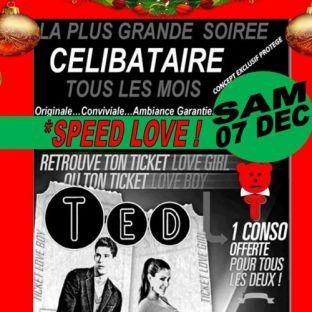 Soirée clubbing La plus grande soirée célibataire Speed Love de Ted Samedi 07 decembre 2019