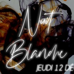 Soirée clubbing Nuit Blanche Jeudi 12 decembre 2019