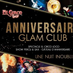Soirée clubbing ★★★ ANNIVERSAIRE DU GLAM CLUB  ★★★ Samedi 07 decembre 2019