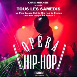 Soirée clubbing L'OPERA HIP HOP (SAISON 2) / GRATUIT SUR INVITATION A TELECHARGER / UN SHOW UNIQUE EN FRANCE Samedi 25 janvier 2020