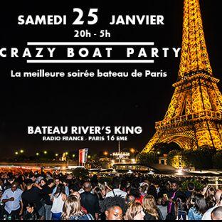 Soirée clubbing CRAZY BOAT (CROISIERE, OPEN BAR, BUFFET, FILLE=GRATUIT, 2 AMBIANCES, TOUR EIFFEL, TERRASSE, MOJITOS) Samedi 25 janvier 2020