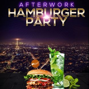 After Work AFTER WORK HAMBURGER PARTY SUR LES TOITS DE PARIS (ROOFTOP / BURGERS / MOJITOS) Vendredi 21 fevrier 2020