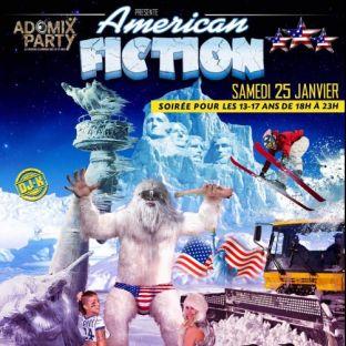 Before ADOMIX PARTY - AMERICAN FICTION (soirée pour les 13-17ans) Samedi 25 janvier 2020