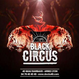 Soirée clubbing Black Circus Vendredi 17 janvier 2020