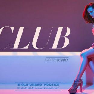 Soirée clubbing Club mix by Sonic Samedi 22 fevrier 2020