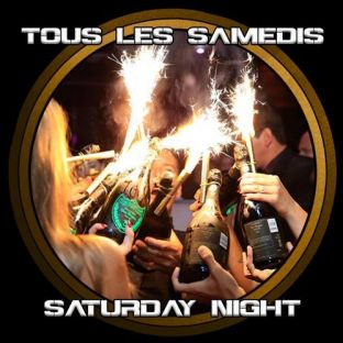 Soirée clubbing Saturday Night Samedi 22 fevrier 2020