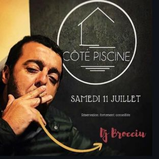 Before Dj Guest by DJ Brocciu @ Côté Piscine  Samedi 11 juillet 2020