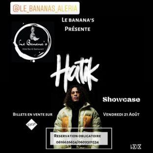 Concert Le Banana's reçoit HATIK pour un showcase d'exception Vendredi 21 aout 2020