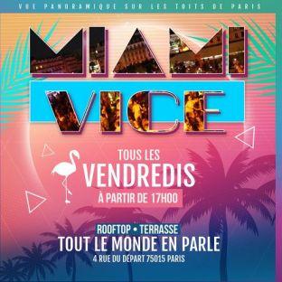 After Work LA TERRAZZA MIAMI VICE SUR LES TOITS DE PARIS (GRATUIT/ TERRASSE GÉANTE/ BURGERS/ ROOFTOP/ MOJITOS) Vendredi 02 octobre 2020