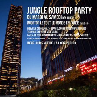 Soirée clubbing JUNGLE ROOFTOP PARTY @ ROOFTOP LE TOUT LE MONDE EN PARLE - GRATUIT avec INVITATION Samedi 18 septembre 2021