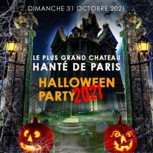 Soirée clubbing LE PLUS GRAND CHATEAU HANTÉ DE PARIS HALLOWEEN PARTY 2021 + DE 900 VAMPIRES Dimanche 31 octobre 2021