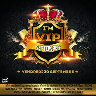 Soirée clubbing ★ I'M VIP ★ Vendredi 30 septembre 2016