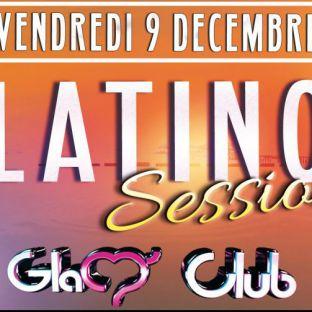Soirée clubbing LATINO SESSION  Vendredi 09 decembre 2016