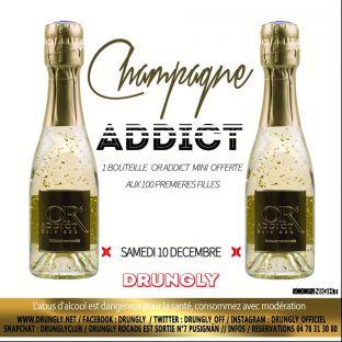 Soirée clubbing  ✭☆✭ Champagne ADDICT ☆✭☆ Samedi 10 decembre 2016