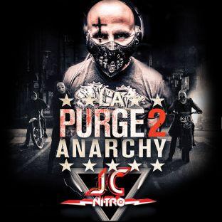 Soirée clubbing La Purge 2 Anarchy  Samedi 21 janvier 2017