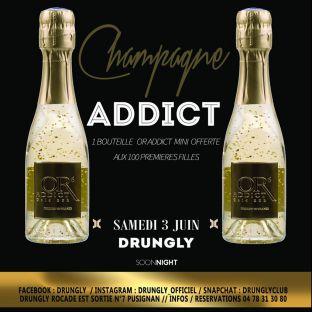 Soirée clubbing Champagne Addict Samedi 03 juin 2017