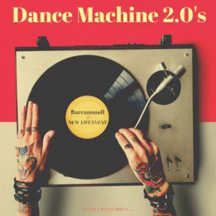 Soirée clubbing DANCE MACHINE 2.0's Samedi 20 janvier 2018