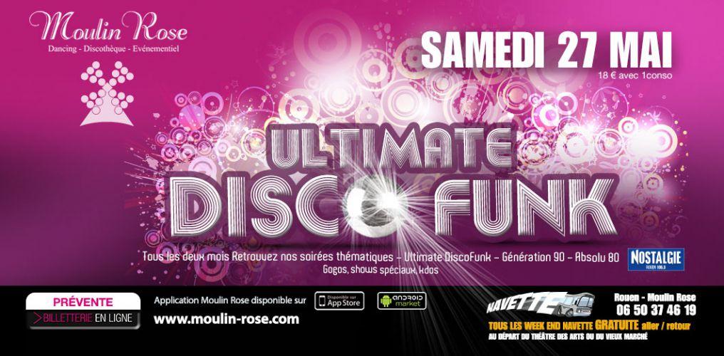 Soirée clubbing ULTIMATE DISCO FUNK  Samedi 27 mai 2017
