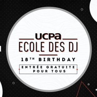 Soirée clubbing 18Th Birthday - UCPA Ecole des DJ Mercredi 26 juin 2019