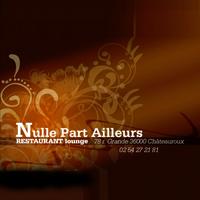 Nulle Part Ailleurs Chateauroux