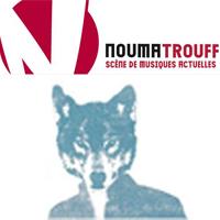Le Noumatrouff  Mulhouse