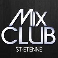 Le Mix Club SAINT ETIENNE
