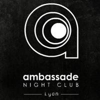 Ambassade Night Club Lyon
