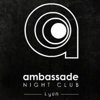 Ambassade Night Club Lyon