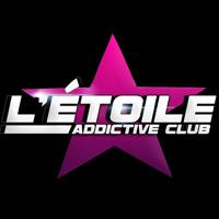 Etoile, Addictive Club obernai