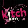 Soirée clubbing Kitch Club Vendredi 25 avril 2014