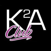 Soirée clubbing I love K2A Samedi 28 mars 2015