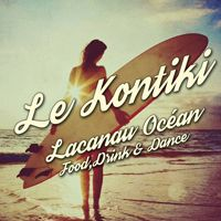 Kontiki Bar vendredi 18 mai  Lacanau