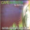 L' Amnesia Café Cap d' Agde