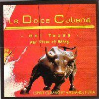 Soirée clubbing Dolce Cubana Samedi 28 mai 2011