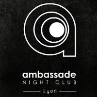 Soirée clubbing AMBASSADE Vendredi 14 mars 2014