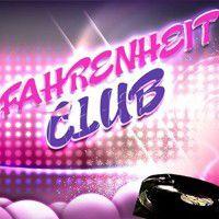Soir�e Fahrenheit Club Priv� vendredi 14 fev 2014