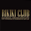 Soir�e Rikiki Club samedi 21 mar 2009