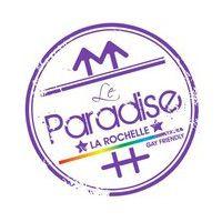 Paradise samedi 26 mai  La rochelle