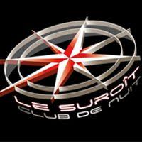 Soirée clubbing LE SUROIT Samedi 20 septembre 2014